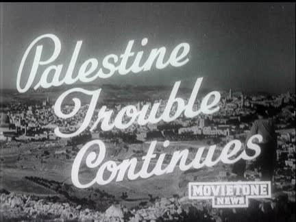 PALESTINE TROUBLE CONTINUES