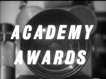 """ACADEMY AWARDS"""