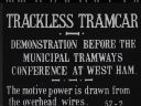 TRACKLESS TRAM DEMONSTRATION - NO SOUND