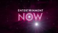Entertainment Now News headlines